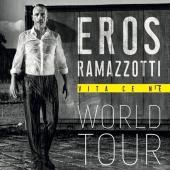 Eros Ramazzotti - Vita Ce N'è Tour 2019