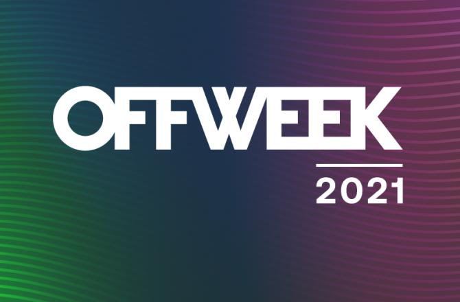 OFF WEEK FESTIVAL 2021